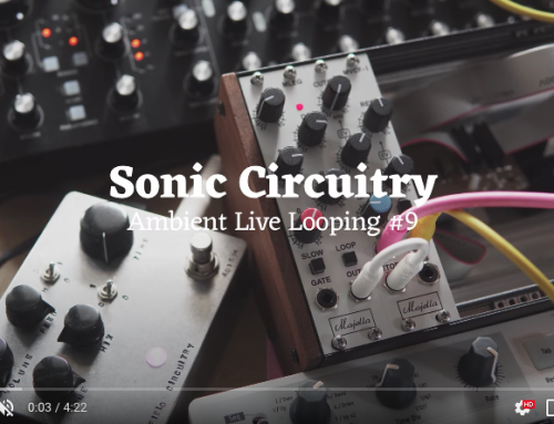 Sonic Circuitry: Ambient live looping